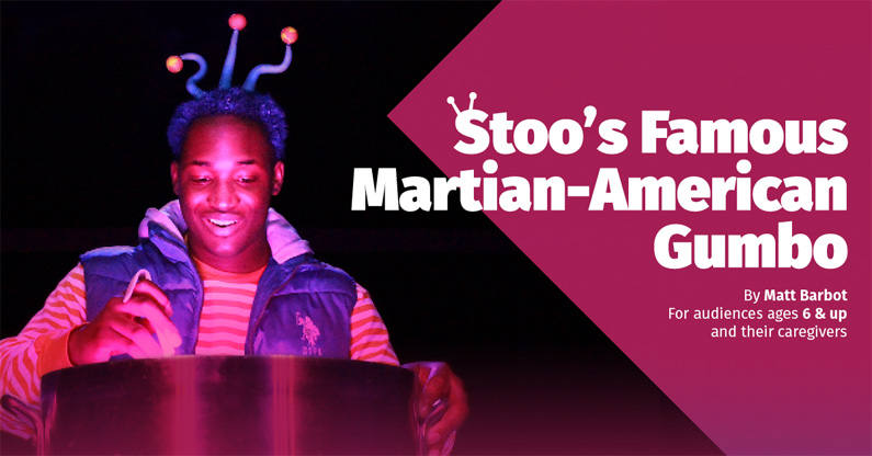 Peppercorn Theatre presents 'Stoo's Famous Martian-American Gumbo'