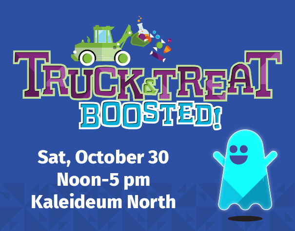 Get Your Ghost On for Truck & Treat BOOsted 2021 at Kaleideum North